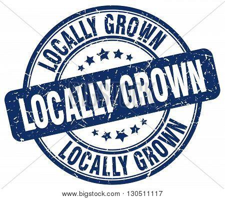 locally grown blue grunge round vintage rubber stamp