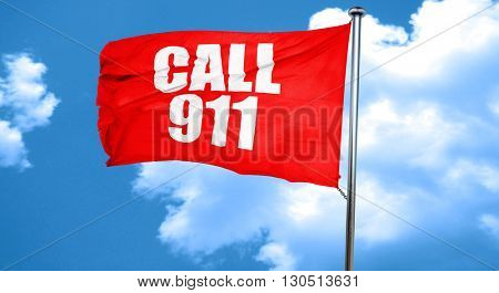 call 911, 3D rendering, a red waving flag