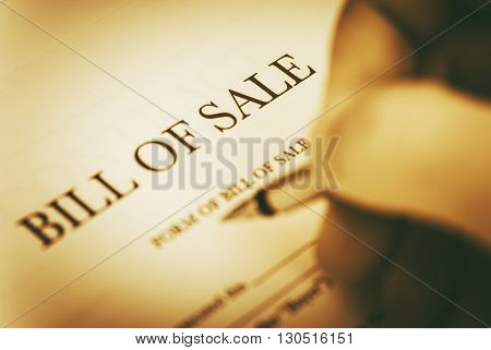 Bill of Sale Legal Document Signing Concept.