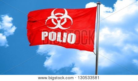 Polio concept background, 3D rendering, a red waving flag