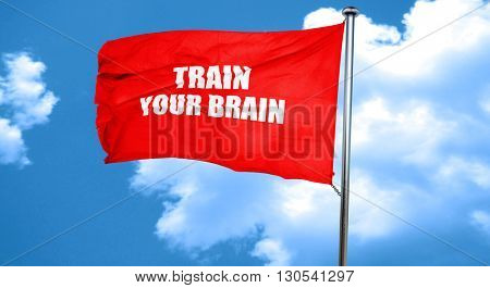 train your brain, 3D rendering, a red waving flag