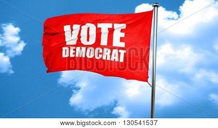vote democrat, 3D rendering, a red waving flag