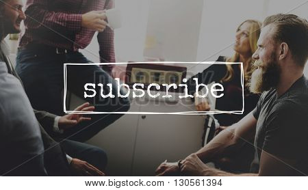 Subscribe Online Membership Register Feed Concept