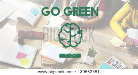 Think Green Go Green Brain Concept