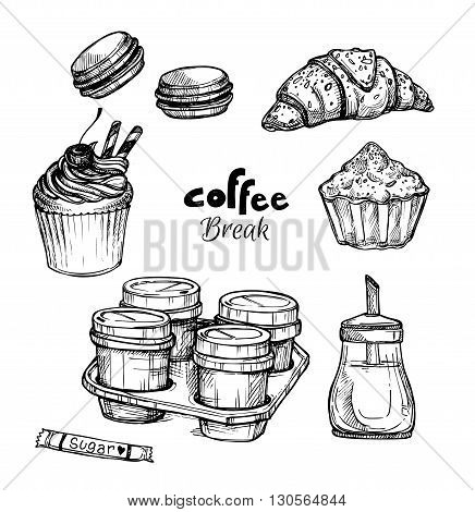 Hand drawn vector illustration - Set with dessert and coffee (croissant cupcakes cake macaroon). Coffee break