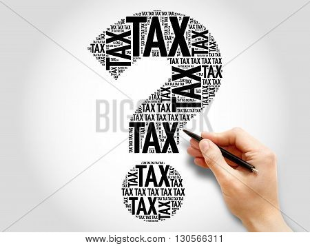 Tax Question mark word cloud business concept