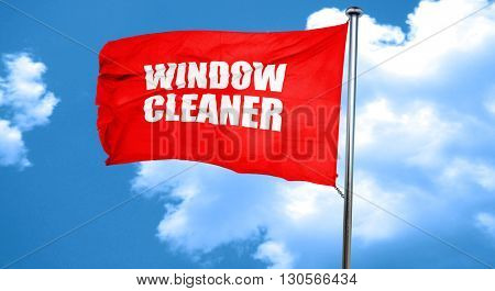 window cleaner, 3D rendering, a red waving flag