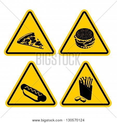 Set Warning Sign Fast Food. Dangerous Foods Containing Lot Of Fat. Many Of Calories. Unhealthy Food.