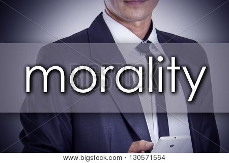Morality - Young Businessman With Text - Business Concept