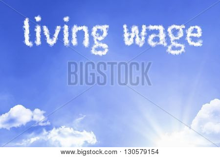 Living Wage cloud word with a blue sky
