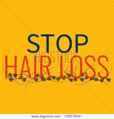 Stop hair loss grunge graffiti sign. Stop inscription. Hair care concept. Isolated vector illustration.