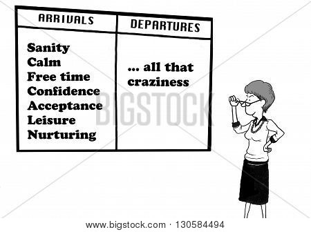 Business cartoon about a businesswoman who has left the craziness behind.