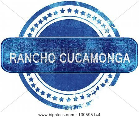rancho cucamonga grunge blue stamp. Isolated on white.