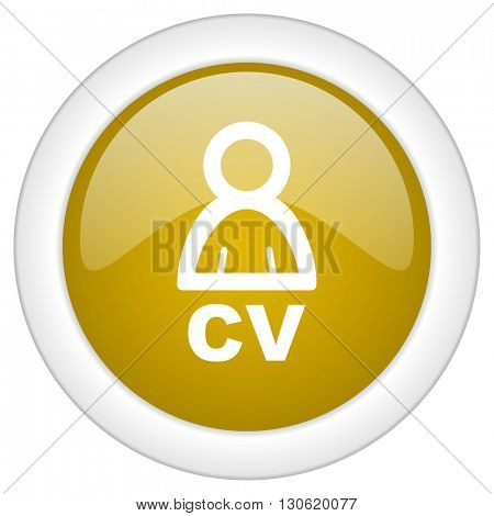cv icon, golden round glossy button, web and mobile app design illustration