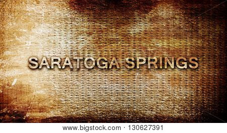 saratoga springs, 3D rendering, text on a metal background