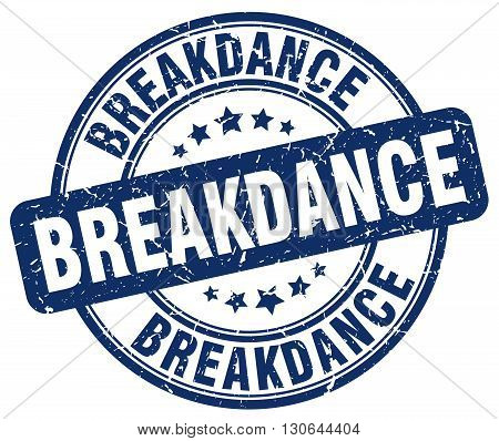breakdance blue grunge round vintage rubber stamp