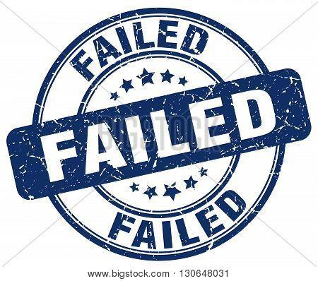 failed blue grunge round vintage rubber stamp