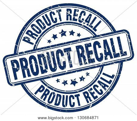product recall blue grunge round vintage rubber stamp