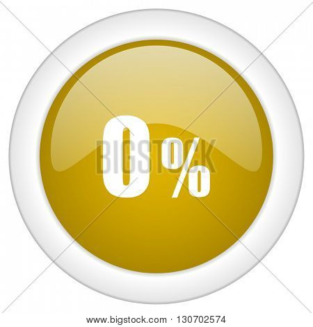 0 percent icon, golden round glossy button, web and mobile app design illustration