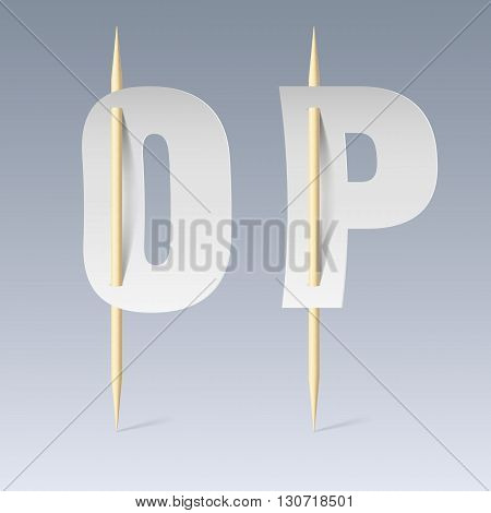 White paper cut font on toothpicks on grey background. O and P letters