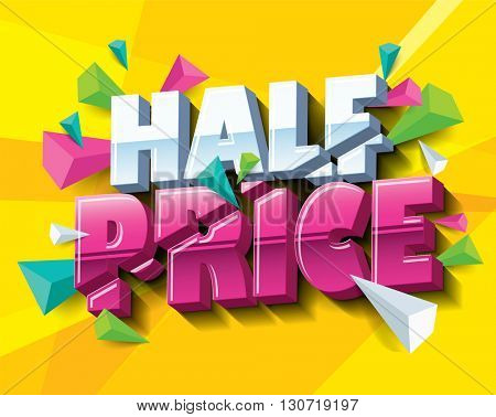 Half Price Sale layout design with abstract triangle elements. Vector illustration.