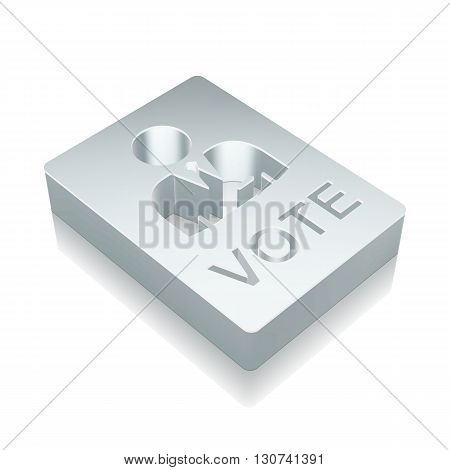 Politics icon: 3d metallic Ballot with reflection on White background, EPS 10 vector illustration.