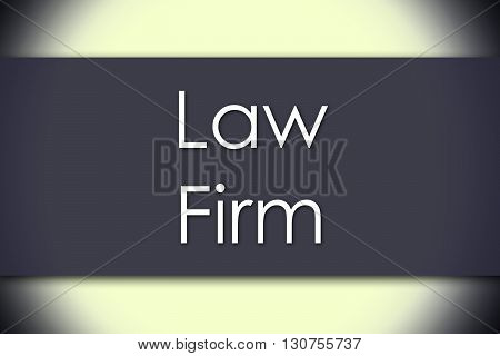 Law Firm - Business Concept With Text