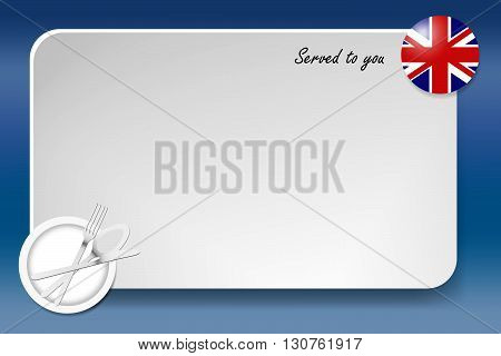 Notice board with inscription inscription Served by and with a British round-flag in the corner. Plate with cutlery set is in the opposite corner.