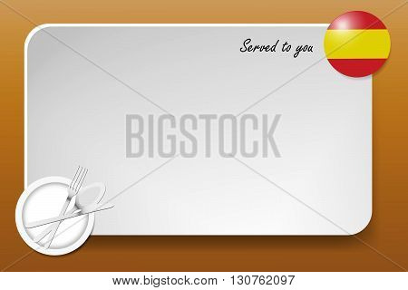 Notice board with inscription inscription Served by and with a Spanish round-flag in the corner. Plate with cutlery set is in the opposite corner.