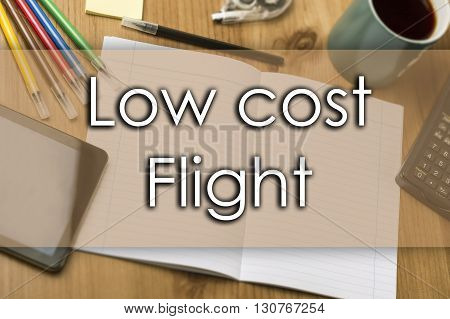 Low Cost Flight - Business Concept With Text