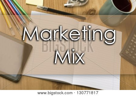 Marketing Mix - Business Concept With Text