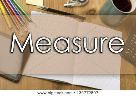 Measure - Business Concept With Text