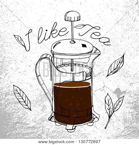 Hand drawn tea-pot image in artistic style. Vector editable illustration. Black outlined french press drawing with tea leaves and lettering. Menu element for cafe or restaurant