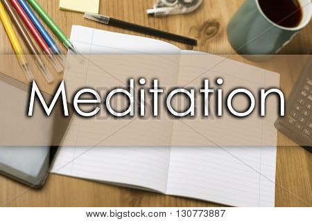 Meditation - Business Concept With Text