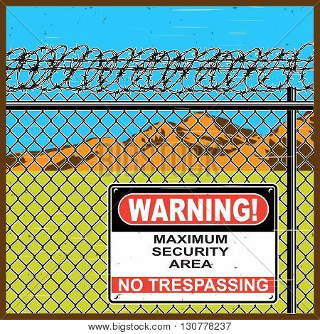 Stylized vector illustration of restricted area. A fence with barbed wire and warning sign