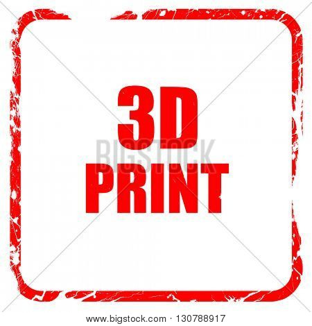 3d print, red rubber stamp with grunge edges