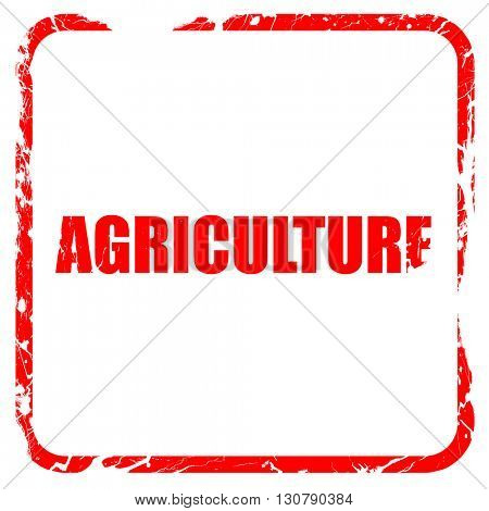 agriculture, red rubber stamp with grunge edges