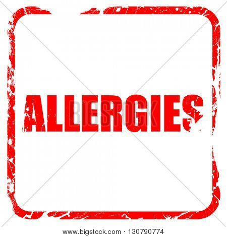 allergies, red rubber stamp with grunge edges