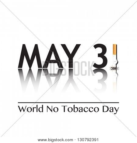 Poster for World No Tobacco Day, May 31st 2016. The 1 in the date has been replaced by a stubbed out cigarette.