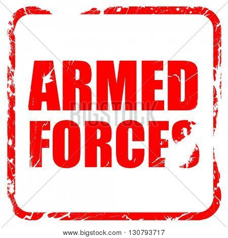 armed forces, red rubber stamp with grunge edges