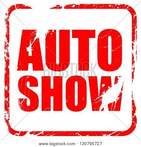 auto show, red rubber stamp with grunge edges