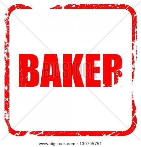 baker, red rubber stamp with grunge edges