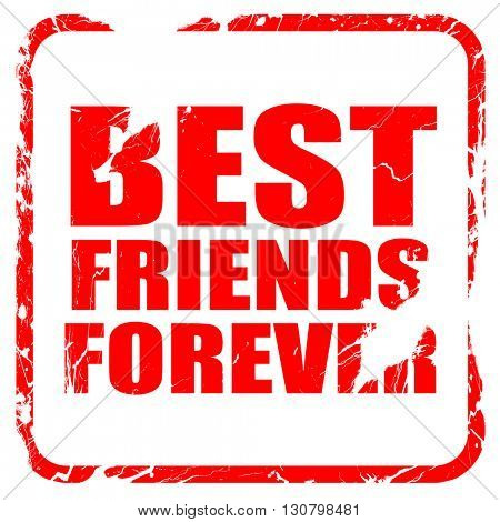 best friends forever, red rubber stamp with grunge edges