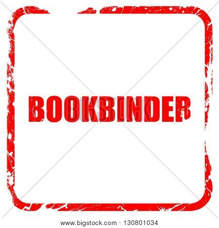 bookbinder, red rubber stamp with grunge edges