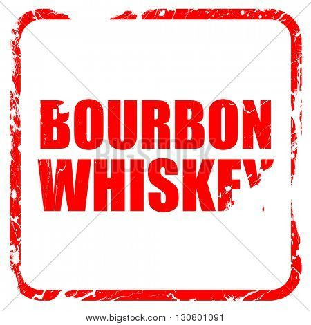 bourbon whiskey, red rubber stamp with grunge edges
