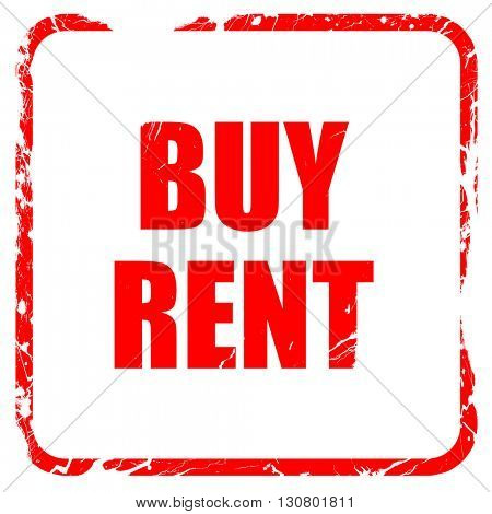 buy rent, red rubber stamp with grunge edges