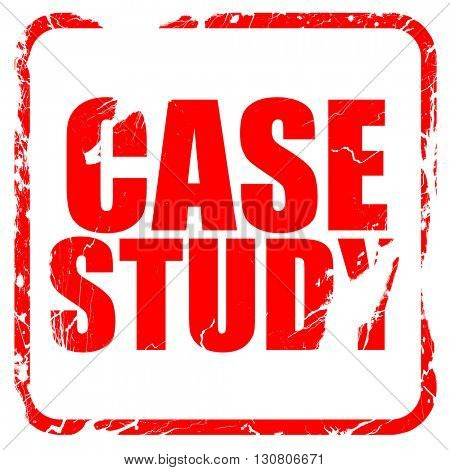 case study, red rubber stamp with grunge edges