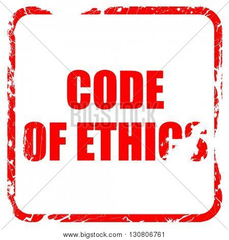 code of ethics, red rubber stamp with grunge edges