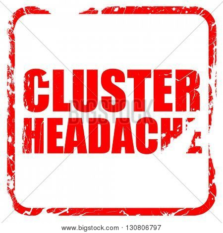 cluster headache, red rubber stamp with grunge edges