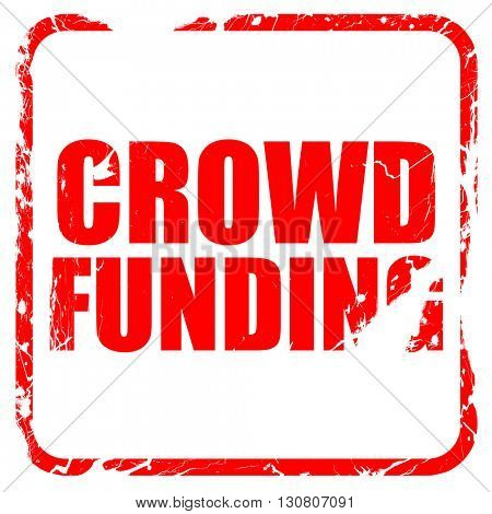 crowd funding, red rubber stamp with grunge edges
